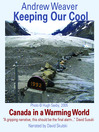 Keeping Our Cool (MP3): Canada in a Warming World